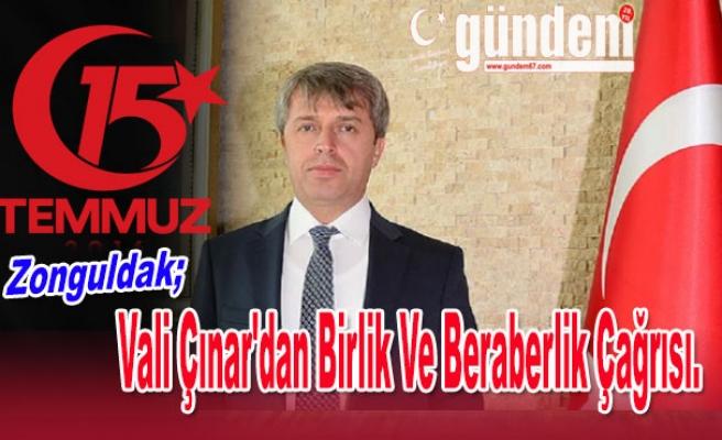 Vali Çınar'dan Birlik Ve Beraberlik Çağrısı.