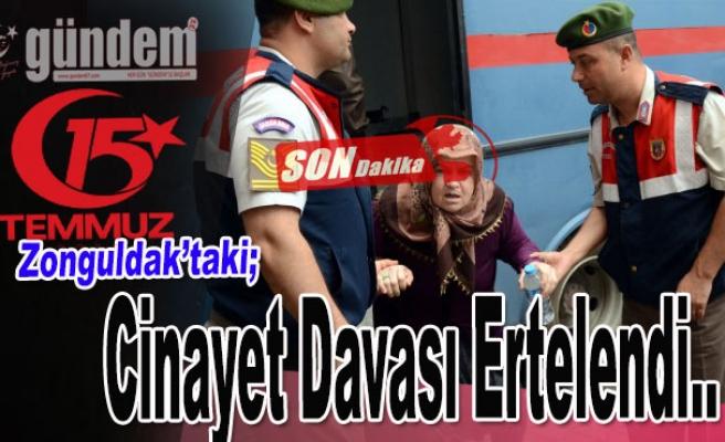 Zonguldak'taki Cinayet Davası Ertelendi.