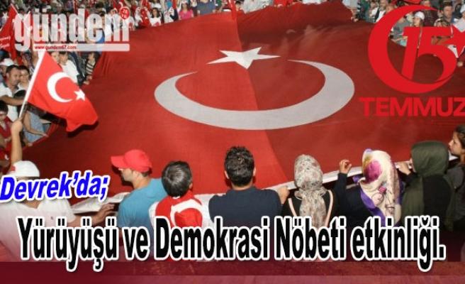 Devrek'te 15 Temmuz Milli Birlik Yürüyüşü ve Demokrasi Nöbeti etkinliği