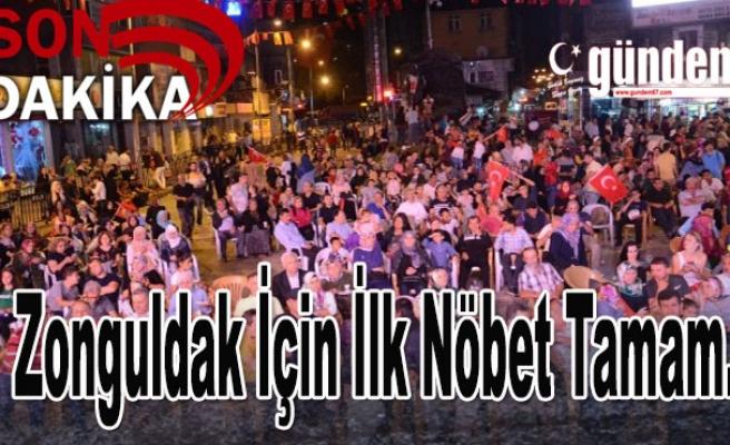Zonguldak için ilk nöbet tamam