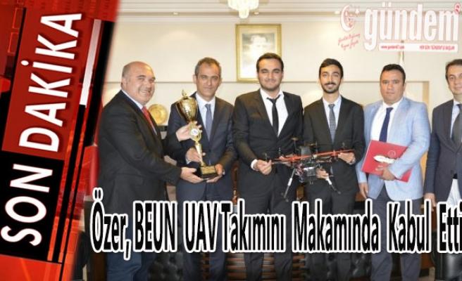 BEÜ; Özer, BEUN UAV takımını makamında kabul etti