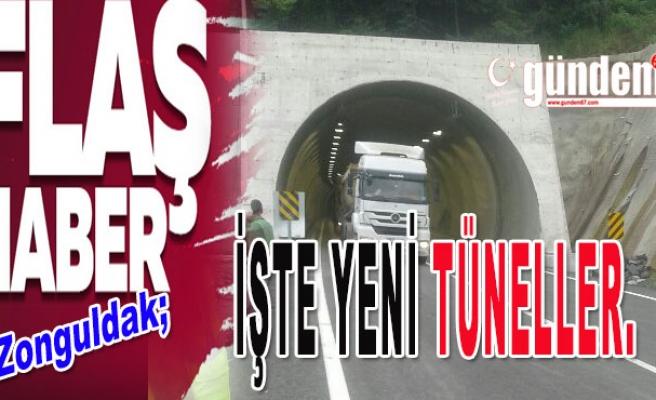 İşte Yeni Tüneller.