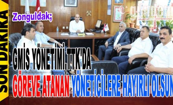 GMİS Yönetimi,TTK'da Göreve Atanan Yöneticilere Hayırlı Olsun