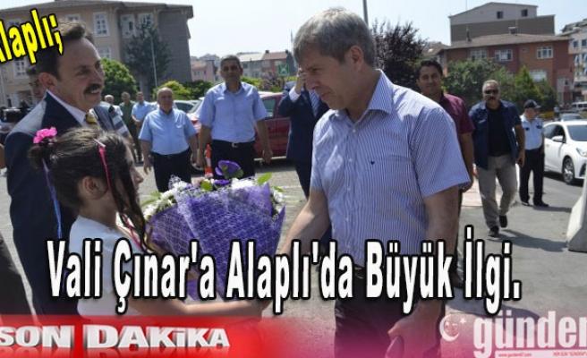Vali Çınar'a Alaplı'da Büyük İlgi.