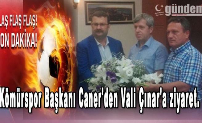 Kömürspor Başkanı Caner'den Vali Çınar'a ziyaret