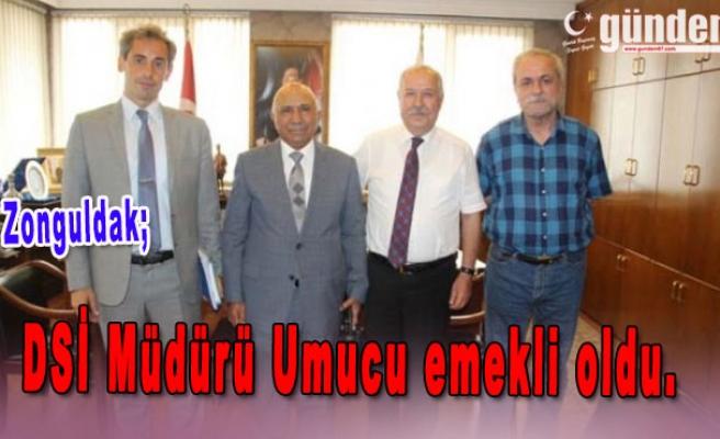 DSİ Müdürü Umucu emekli oldu