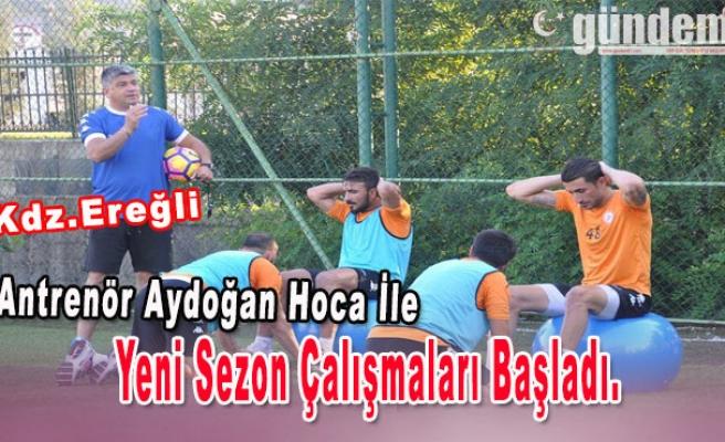 Antrenör Aydoğan Hoca İle Yeni Sezon Çalışmaları Başladı