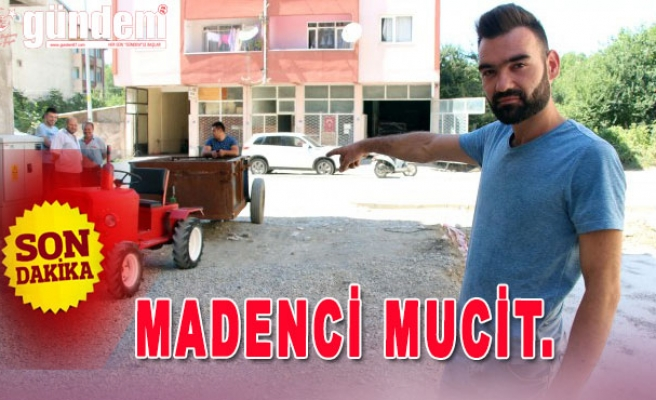 MADENCİ MUCİT