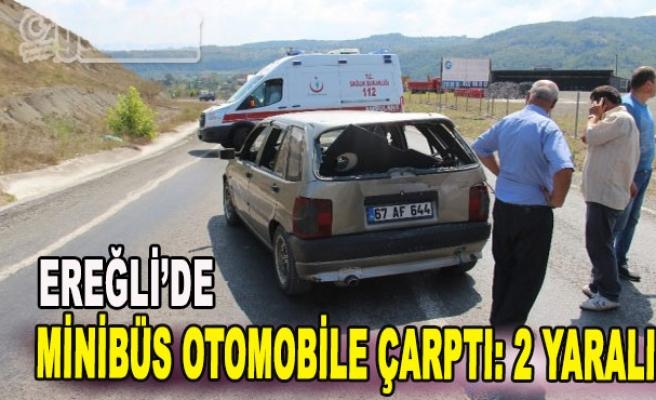 Ereğli'de Minibüs Otomobile Çarptı: 2 Yaralı