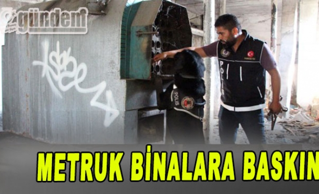 Zonguldak'ta Narkometruk Binalara Baskin