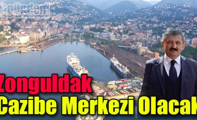 Zonguldak Cazibe Merkezi Olacak