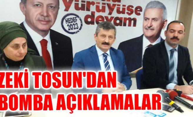 Zeki Tosun'dan Bomba Açıklamalar