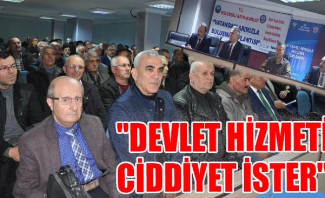 "MADENOĞLU: ""DEVLET HİZMETİ CİDDİYET İSTER"""