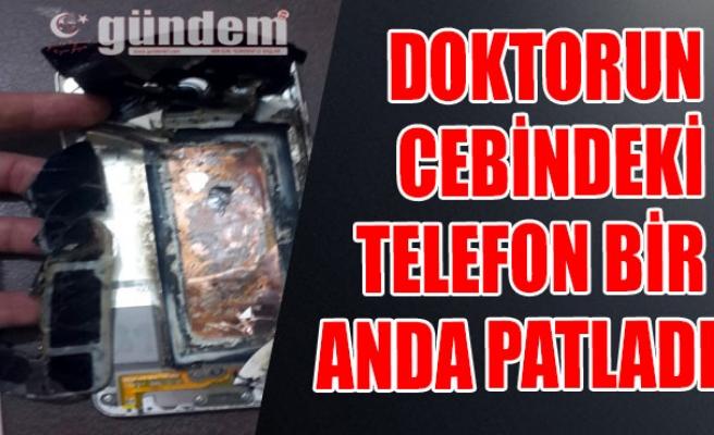 Doktorun cebindeki telefon bir anda patladı