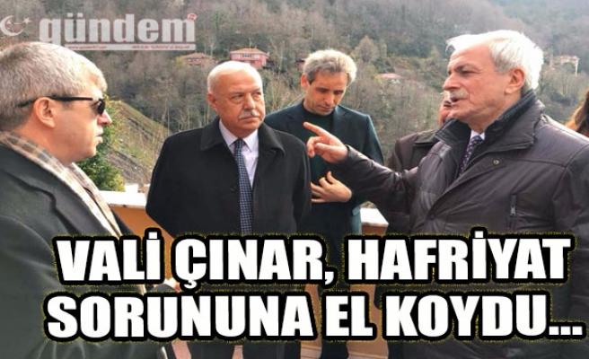 Vali Çınar, hafriyat sorununa el koydu...