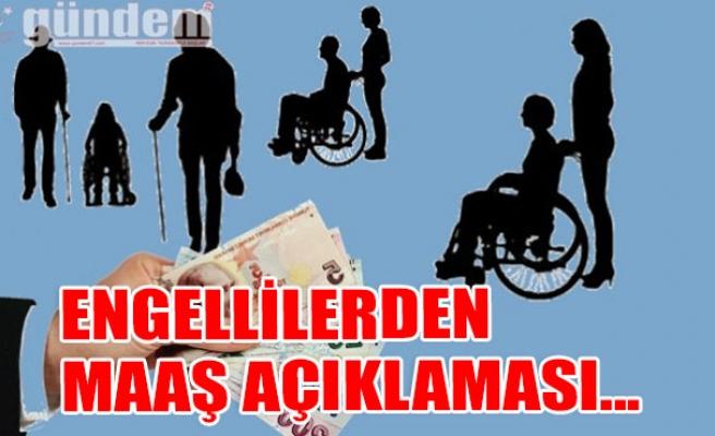 Engellilerden Maaş Açıklaması...