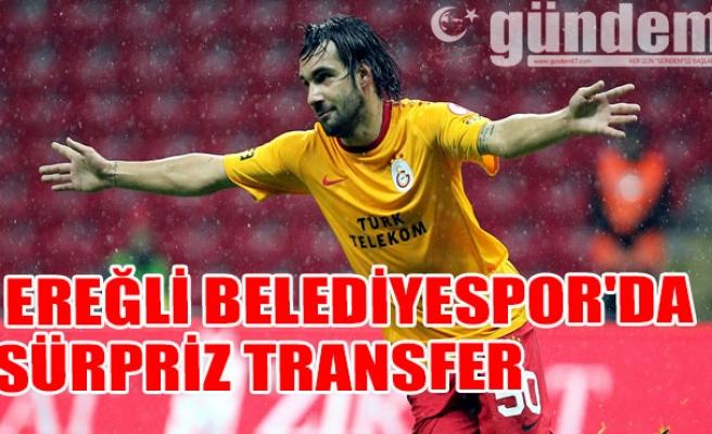 Ereğli Belediyespor'da sürpriz transfer...