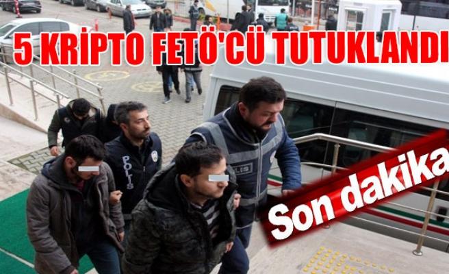5 kripto FETÖ'cü tutuklandı
