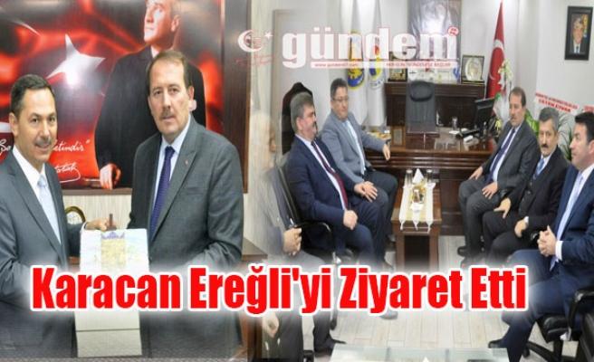 Karacan Ereğli'yi Ziyaret Etti