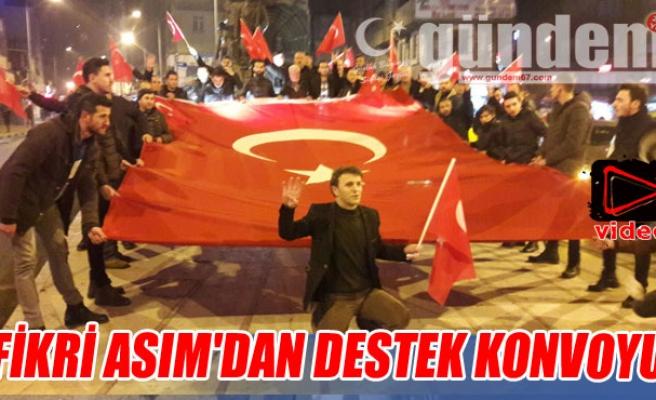 Fikri Asım'dan Destek Konvoyu
