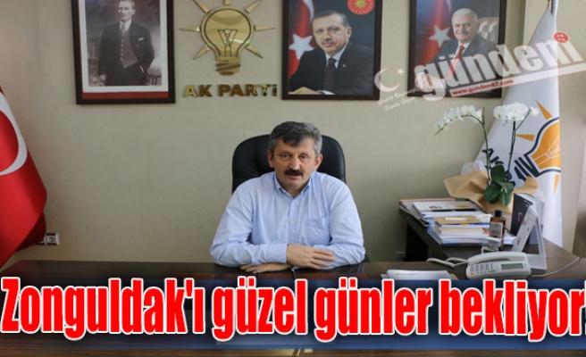 Zonguldak'ı güzel günler bekliyor!