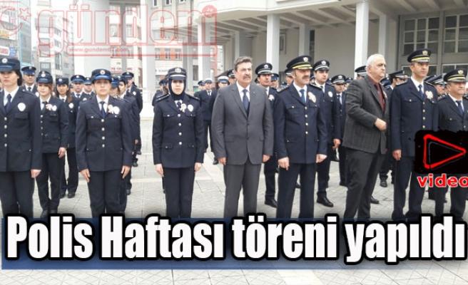 Polis Haftası töreni yapıldı