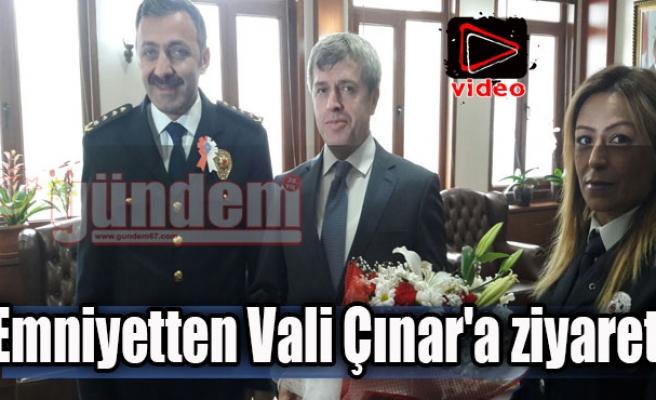 Emniyetten Vali Çınar'a ziyaret