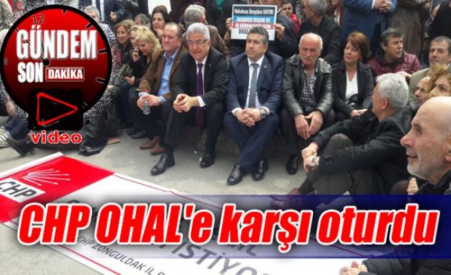 CHP OHAL'e karşı oturdu