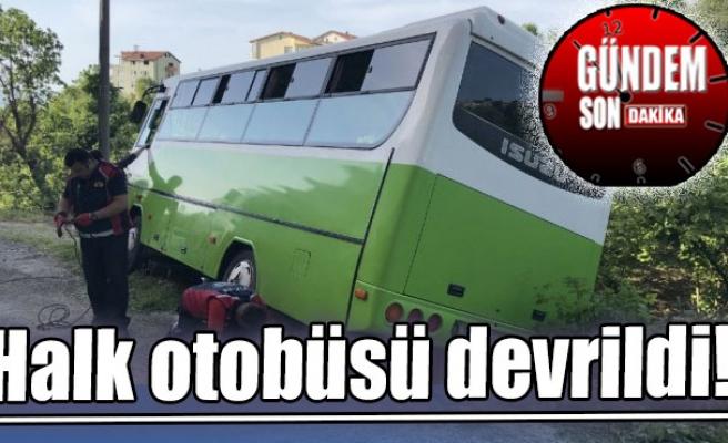 Halk otobüsü devrildi!