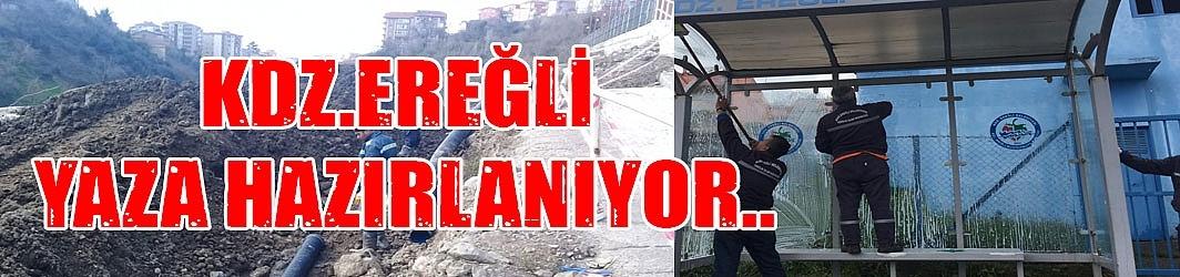 KDZ.EREĞLİ YAZA HAZIRLANIYOR..