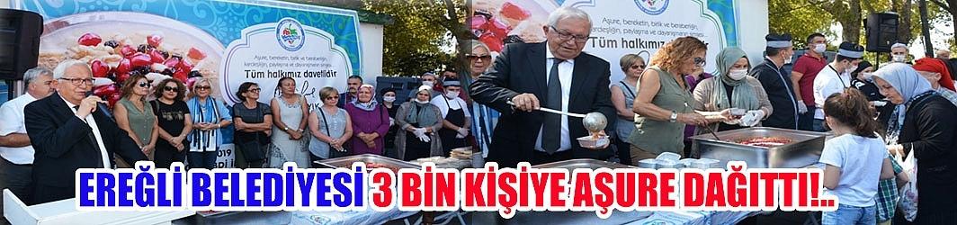EREĞLİ BELEDİYESİ 3 BİN KİŞİYE AŞURE DAĞITTI!..