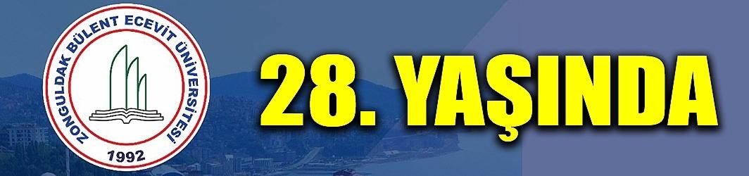 BÜLENT ECEVİT ÜNİVERSİTESİ 28. YILINI KUTLUYOR