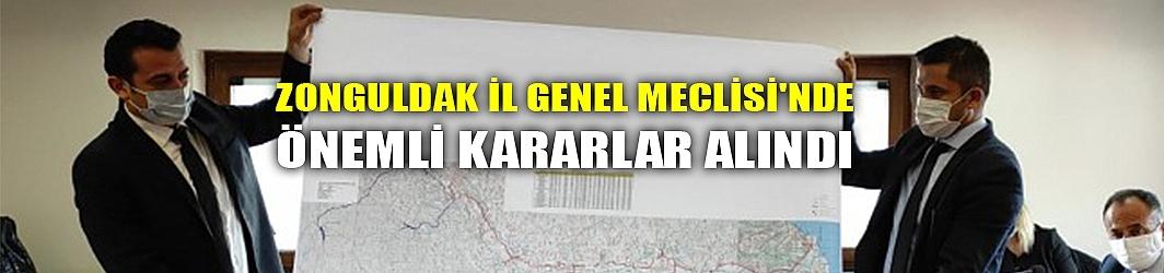 ZONGULDAK İL GENEL MECLİSİ'NDE ÖNEMLİ KARARLAR ALINDI