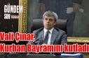 Vali Çınar, Kurban Bayramını kutladı!..