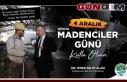 """""""MADENCİLER ZOR KOŞULLAR ALTINDA MÜCADELE EDİYOR"""""""