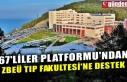 67'LİLER PLATFORMU'NDAN ZBEÜ TIP FAKULTESİ'NE...