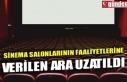 SİNEMA SALONLARININ FAALİYETLERİNE VERİLEN ARA...