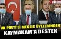 AK PARTİ'Lİ MECLİS ÜYELERİNDEN KAYMAKAM'A...
