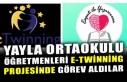 YAYLA ORTAOKULU ÖĞRETMENLERİ E-TWİNNİNG PROJESİNDE...