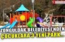 ZONGULDAK BELEDİYESİ'NDEN ÇOCUKLARA 3 YENİ...
