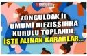 ZONGULDAK İL UMUMİ HIFZISSIHHA KURULU TOPLANDI....