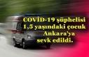 Ankara'ya sevk edildi…