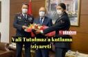 Vali Tutulmaz'a kutlama ziyareti