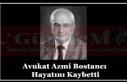 Avukat Azmi Bostancı Hayatını Kaybetti