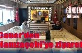 Caner'den Hamzaçebi'ye ziyaret!..