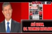 Ali Uzun, 31. yılımızı kutladı