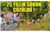 25 YILLIK SORUN ÇÖZÜLDÜ !