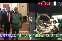 Çebi Grup, BP 'ACTIVE technology' lansmanında