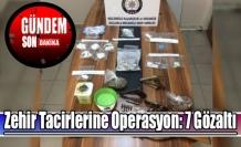 Zehir Tacirlerine Operasyon: 7 Gözaltı
