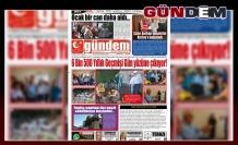 01 AĞUSTOS 2019 PERŞEMBE GÜNDEM GAZETESİ